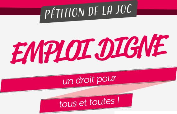 pétition de la JOC, emploi digne